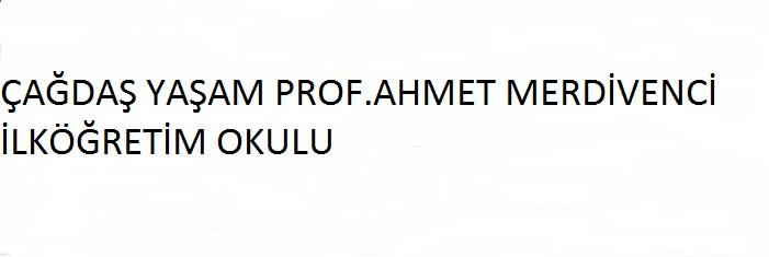 Çağdaş Yaşam Prof.Ahmet Merdivenci İ.Ö.O afi�
