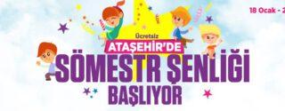 Ataşehir'de Sömestr Şenliği Başlıyor! afiş