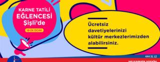 Şişli Belediyesi Yarıyıl Tatil Etkinlikleri afiş