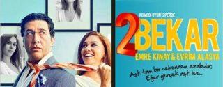 İki Bekar Tiyatro afiş