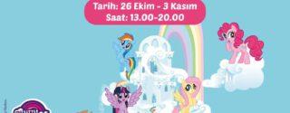 MY LİTTLE PONY SİHİRLİ EĞLENCE MALTEPE'DE! afiş