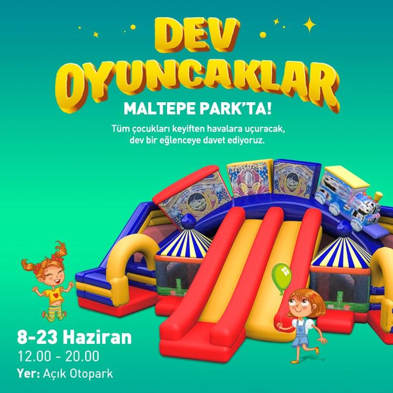 Dev Oyuncaklar Maltepe Park'ta!