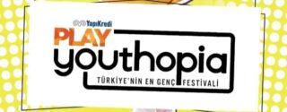 Yapı Kredi Play Youthopia Türkiye'nin En Genç Festivali afiş