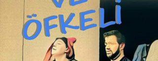 Tatlı ve Öfkeli Tiyatro Ücretsiz afiş