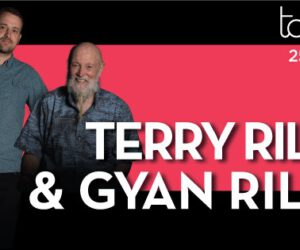 Terry Riley & Gyan Riley Konseri