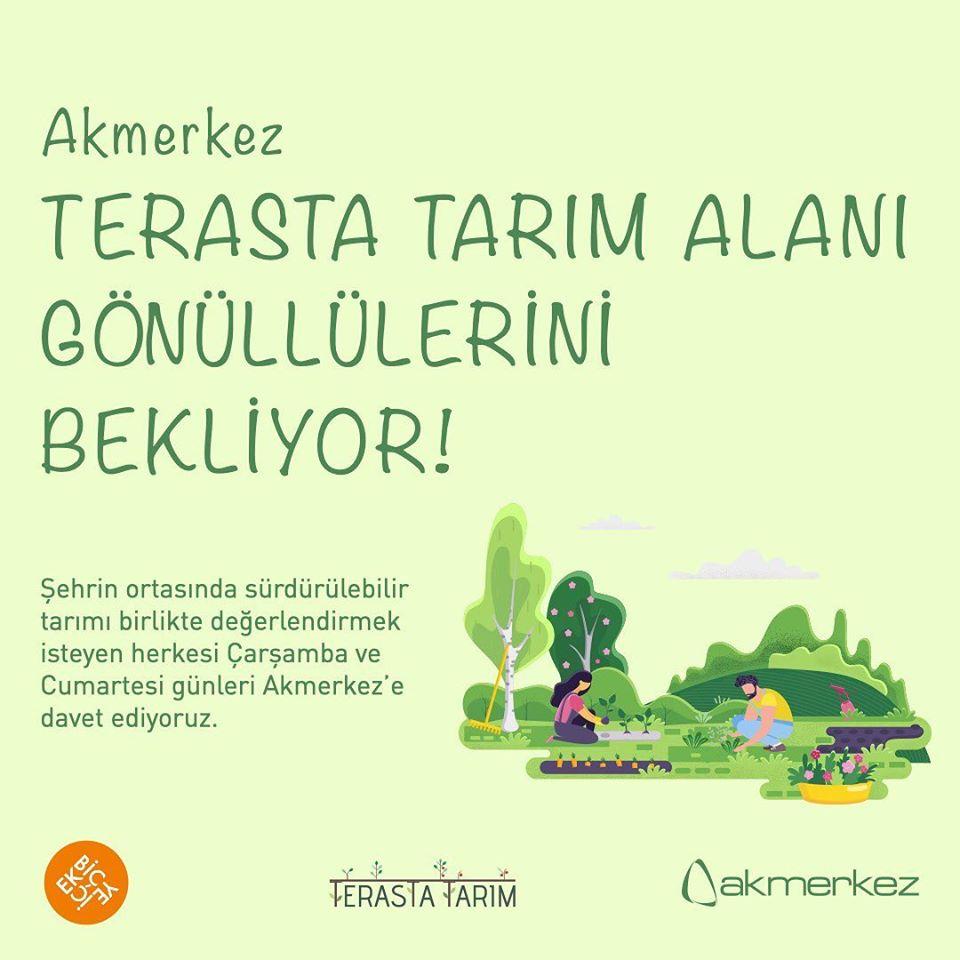 Akmerkez Terasta Tarım Alanı Gönüllülerini Bekliyor!