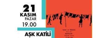 Aşk Katili Tiyatro afiş