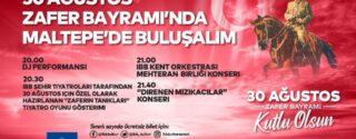 30 Ağustos Zafer Bayramı'nda Maltepe'de Buluşalım! afiş