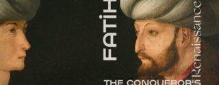 Fatih'in Rönesansı Sergisi afiş