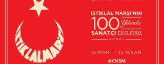 İstiklâl Marşı'nın 100.Yılında Sergi afiş