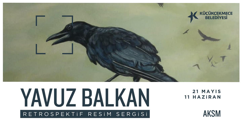 Yavuz Balkan Retrospektif Resim Sergisi