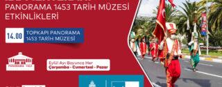 İBB Mehteranı Panorama 1453 Tarih Müzesi Etkinlikleri afiş
